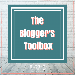 The Blogger's Toolbox