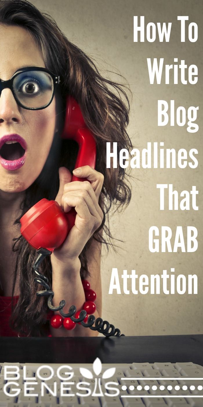 How to Write Blog Post Titles that ATTRACT More Readers