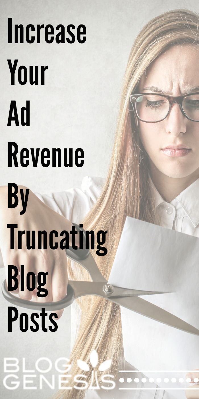 Increase Your Ad Revenue by Truncating Your Blog Content