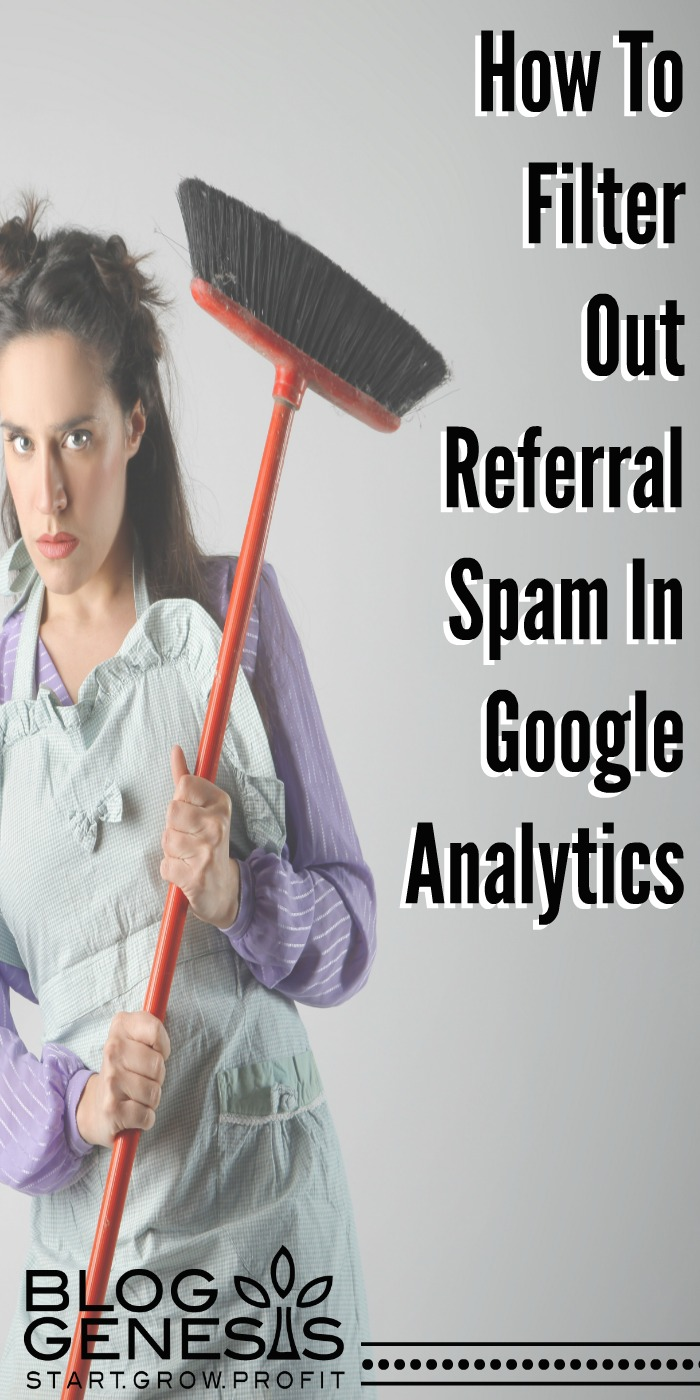 How To Filter Out Referral Spam in Google Analytics